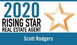 2020 Rising Star Real Estate Agent Scott Rodgers